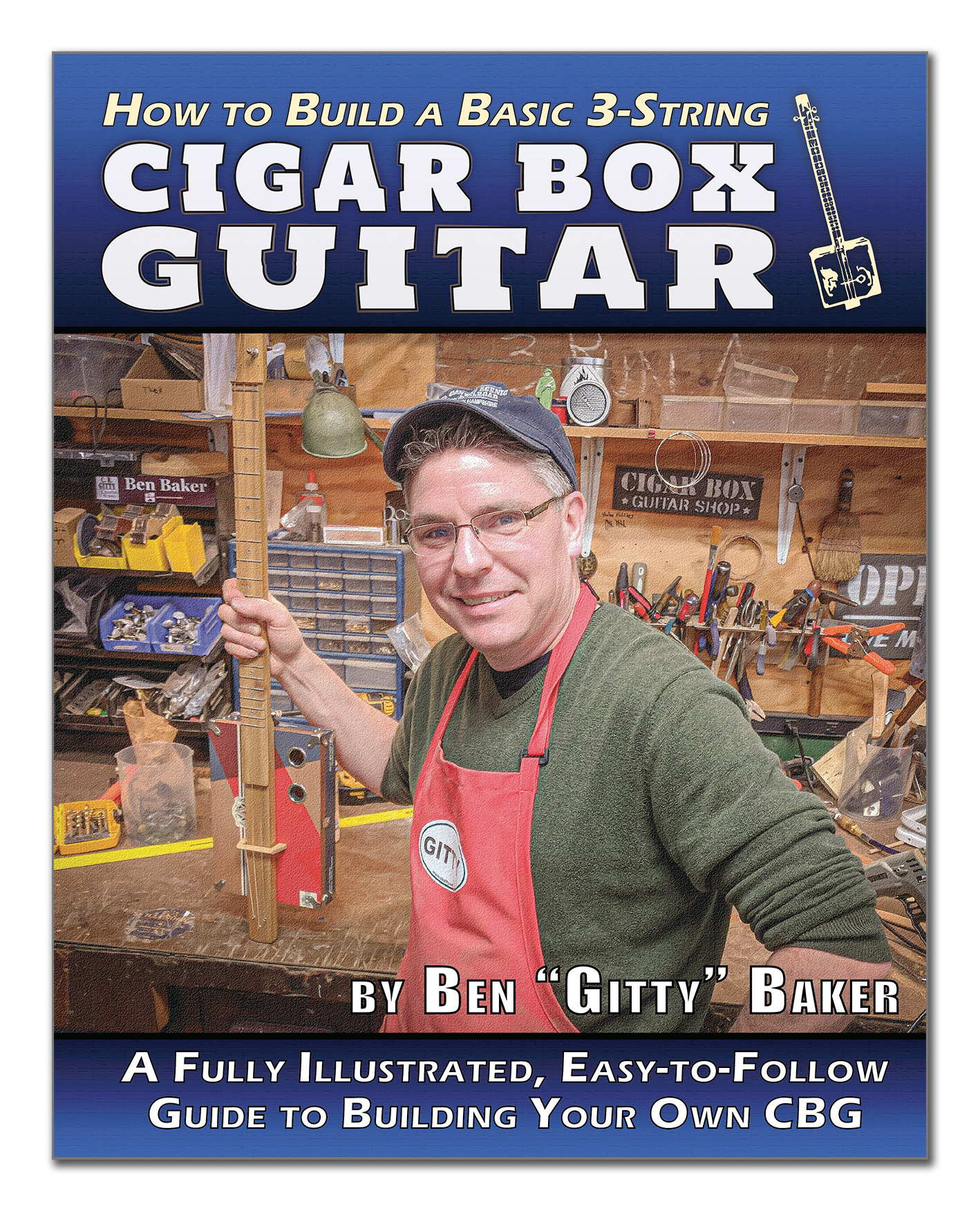 How To Build A Basic 3 String Cigar Box Guitar 140 Page