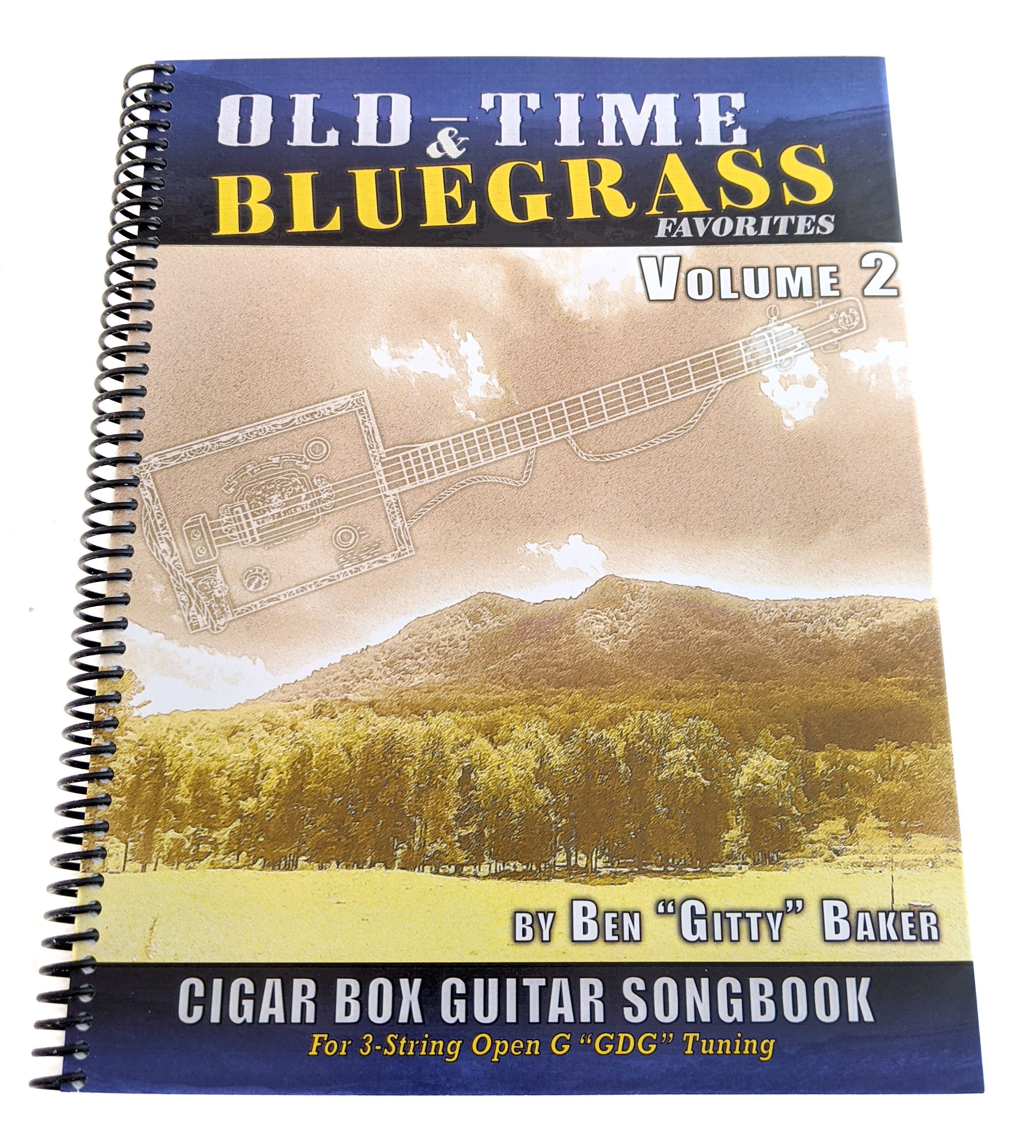 Old-Time and Bluegrass Favorites Cigar Box Guitar Songbook - Volume 2 (Limited-Edition Spiral-Bound Version)